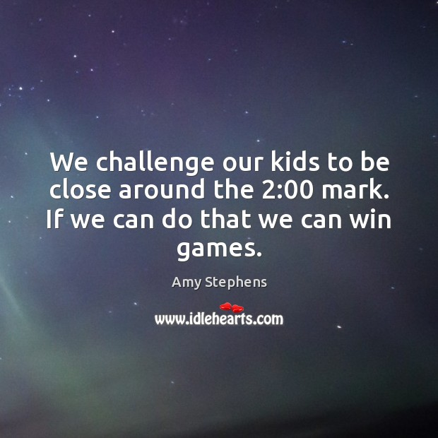 Image, We challenge our kids to be close around the 2:00 mark. If we