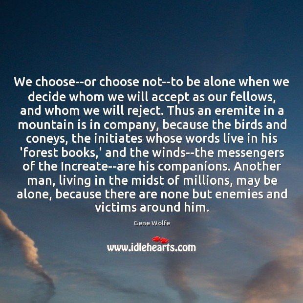 Image, We choose–or choose not–to be alone when we decide whom we will