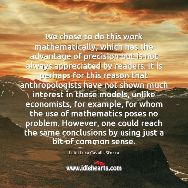 We chose to do this work mathematically, which has the advantage of Image