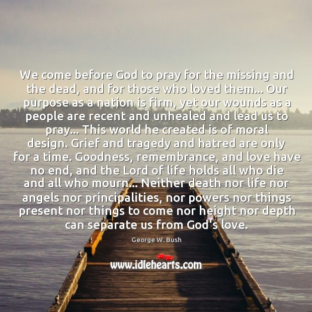 Image, We come before God to pray for the missing and the dead,