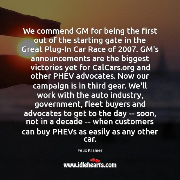 Image, We commend GM for being the first out of the starting gate