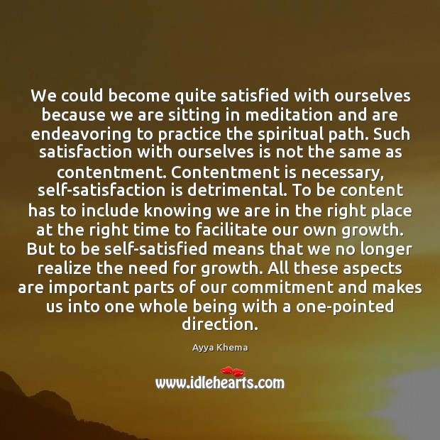 We could become quite satisfied with ourselves because we are sitting in Image
