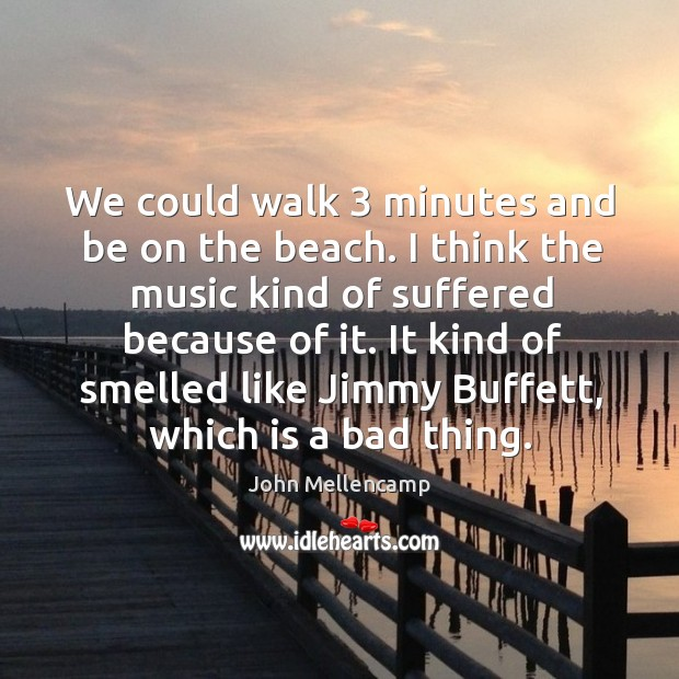We could walk 3 minutes and be on the beach. Image