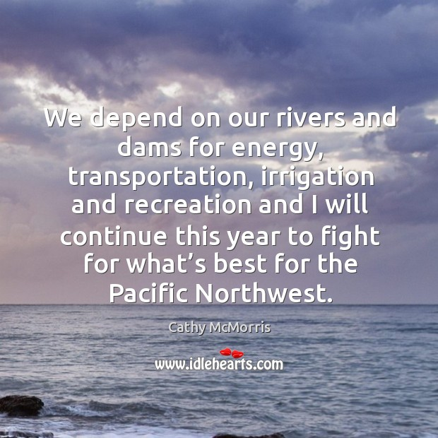 We depend on our rivers and dams for energy, transportation Image