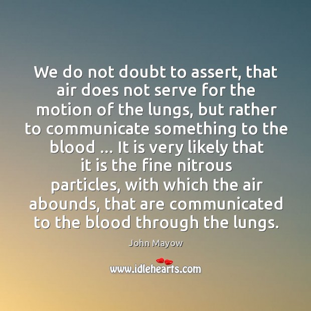 We do not doubt to assert, that air does not serve for Image