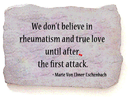 Image, We don't believe in true love until after the first attack.