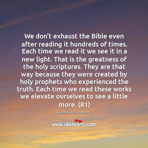 Image, We don't exhaust the Bible even after reading it hundreds of