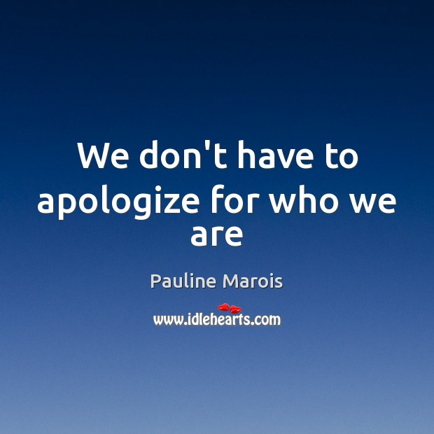 Picture Quote by Pauline Marois
