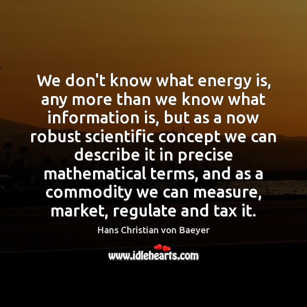 Image, We don't know what energy is, any more than we know what