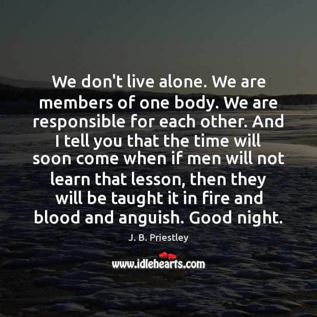Image, We don't live alone. We are members of one body. We are