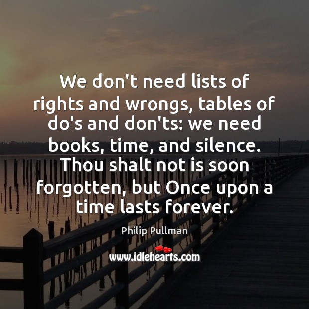 Image, We don't need lists of rights and wrongs, tables of do's and