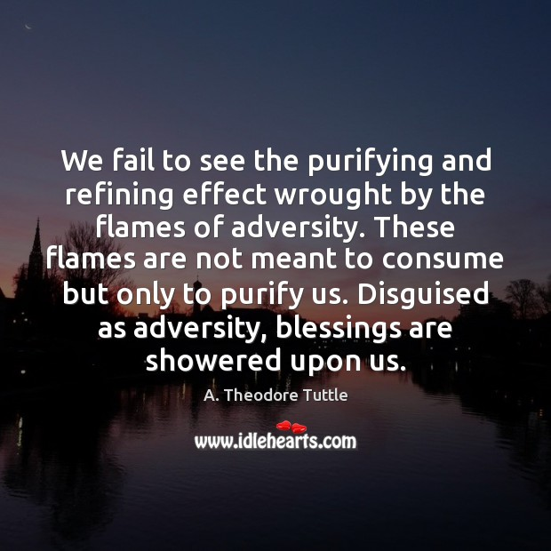 Image, We fail to see the purifying and refining effect wrought by the