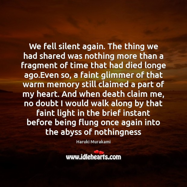 Image, We fell silent again. The thing we had shared was nothing more