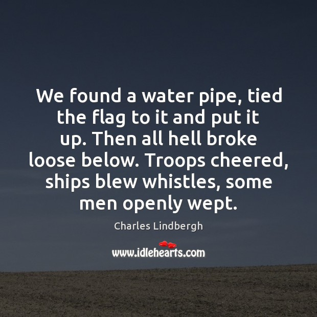 Image, We found a water pipe, tied the flag to it and put