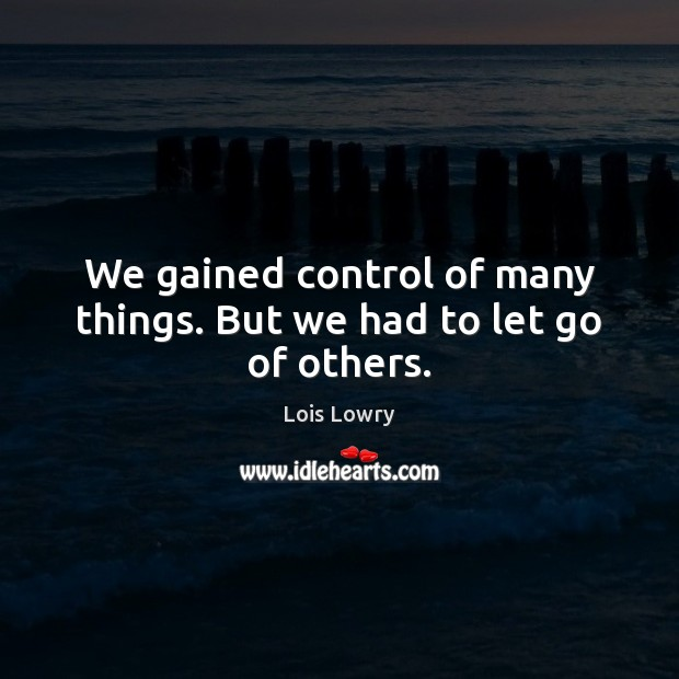 Picture Quote by Lois Lowry
