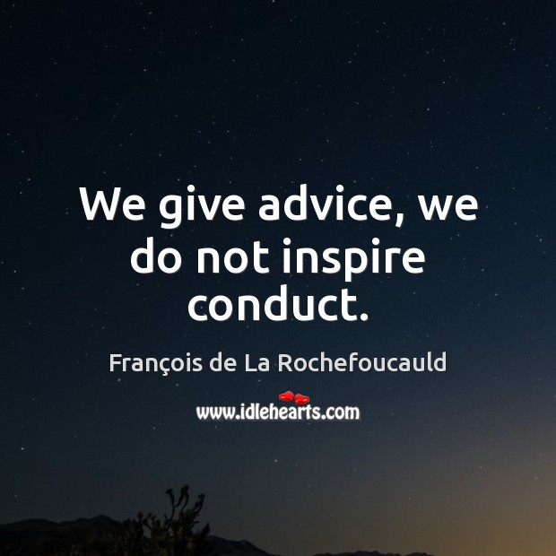 Image, We give advice, we do not inspire conduct.