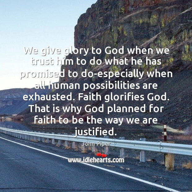 We give glory to God when we trust him to do what Image