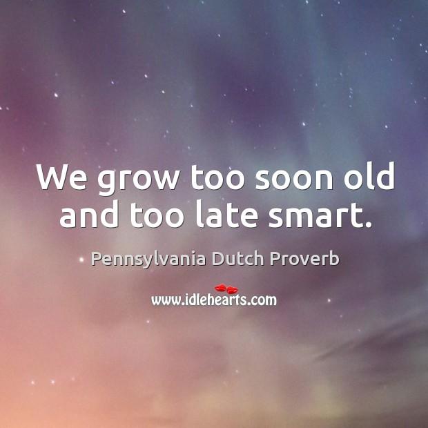 Pennsylvania Dutch Proverbs