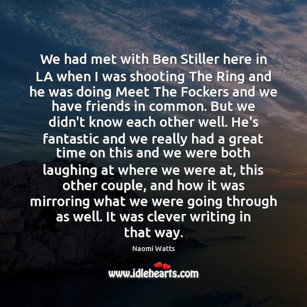 Image, We had met with Ben Stiller here in LA when I was