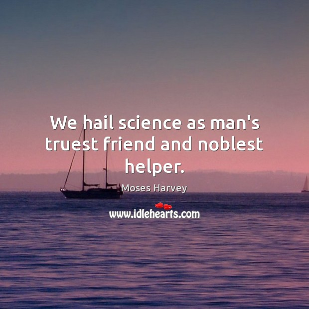 Picture Quote by Moses Harvey