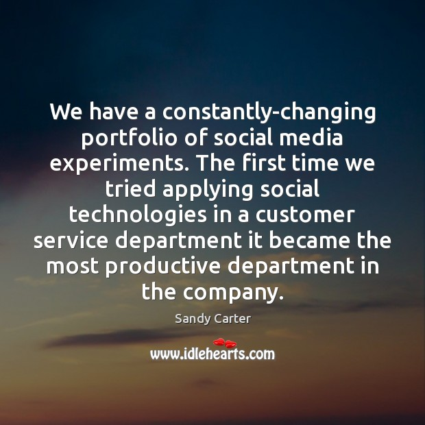 Image, We have a constantly-changing portfolio of social media experiments. The first time