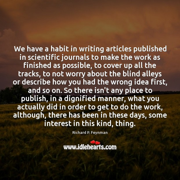 Image, We have a habit in writing articles published in scientific journals to