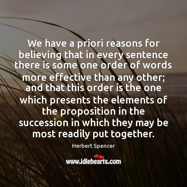 We have a priori reasons for believing that in every sentence there Image