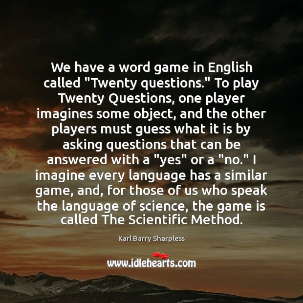 We have a word game in English called