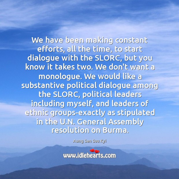 Image, We have been making constant efforts, all the time, to start dialogue