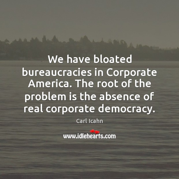 Image, We have bloated bureaucracies in Corporate America. The root of the problem