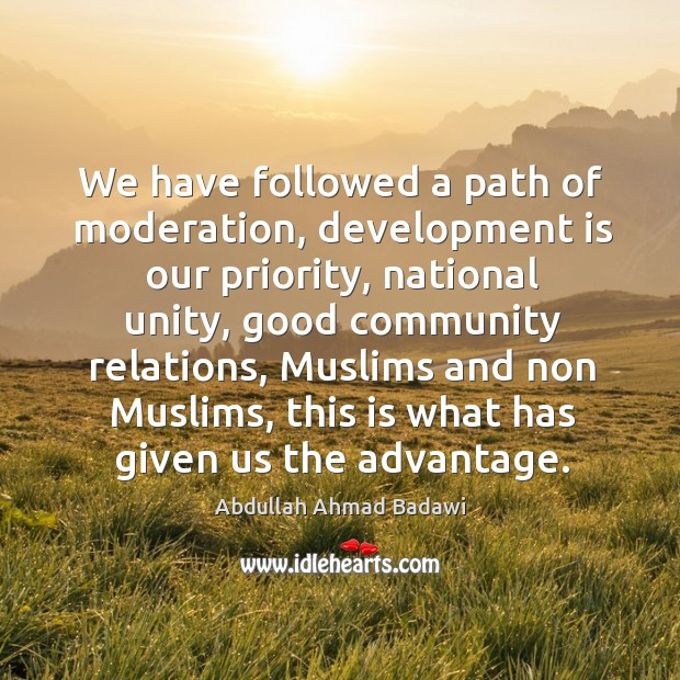 Image, We have followed a path of moderation, development is our priority, national unity