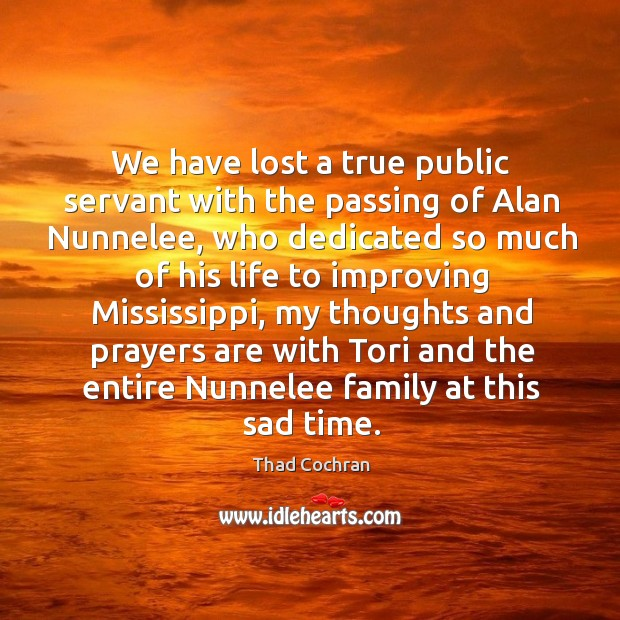 We have lost a true public servant with the passing of Alan Image