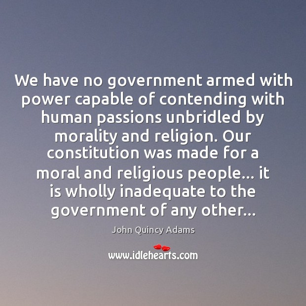 Image, We have no government armed with power capable of contending with human