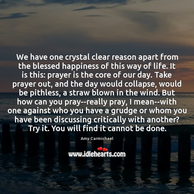 We have one crystal clear reason apart from the blessed happiness of Prayer Quotes Image