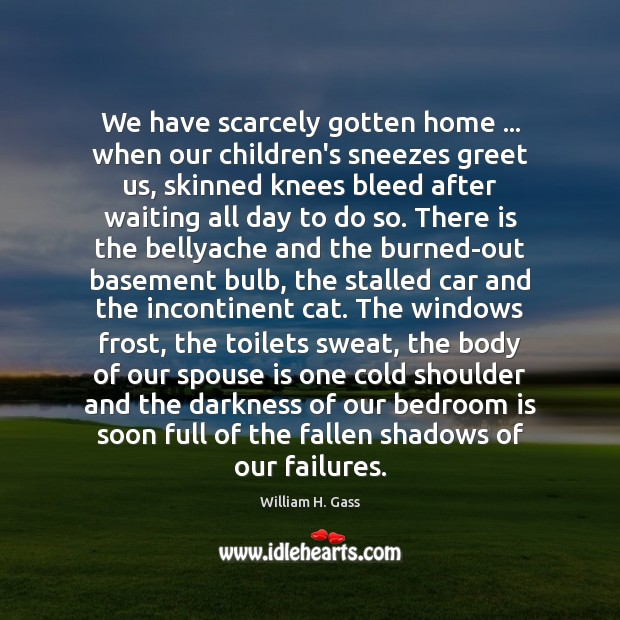 We have scarcely gotten home … when our children's sneezes greet us, skinned Image