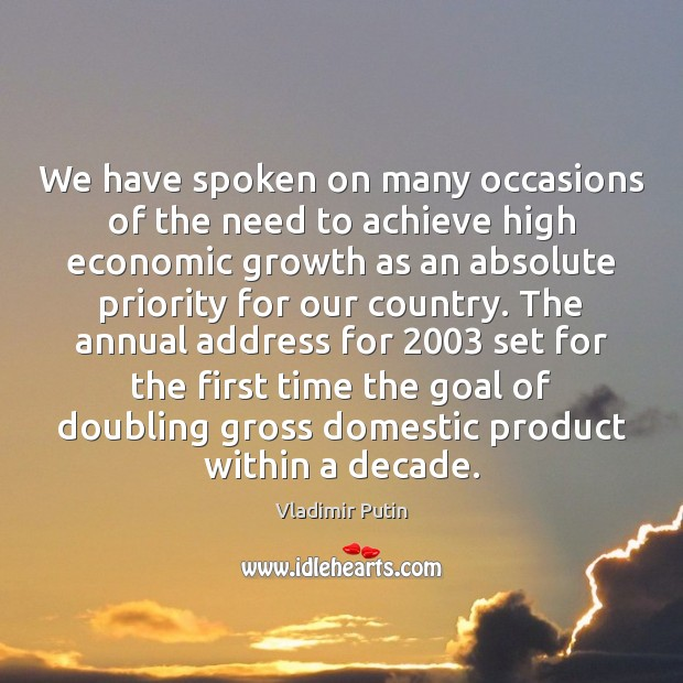 Image, We have spoken on many occasions of the need to achieve high