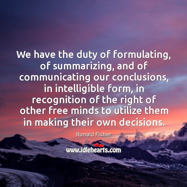 Picture Quote by Ronald Fisher