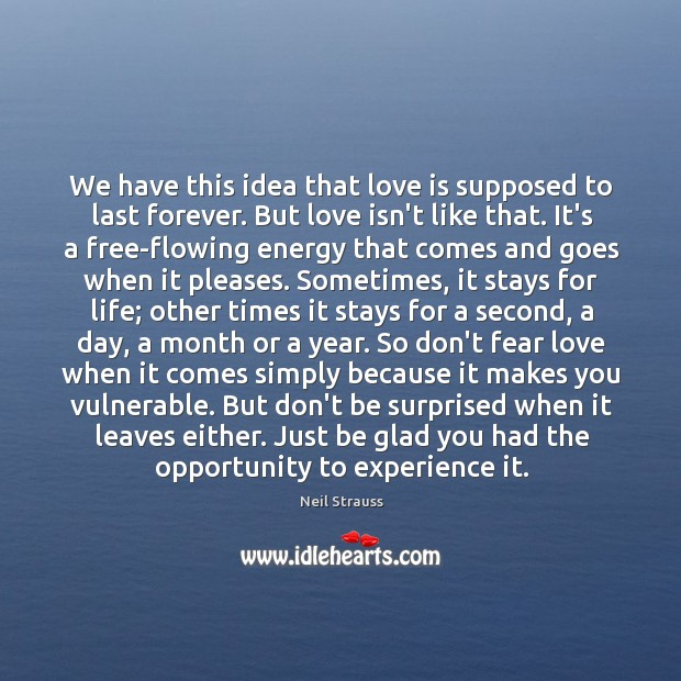 We have this idea that love is supposed to last forever. But Image
