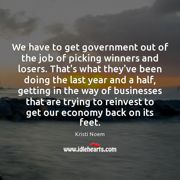 Image, We have to get government out of the job of picking winners