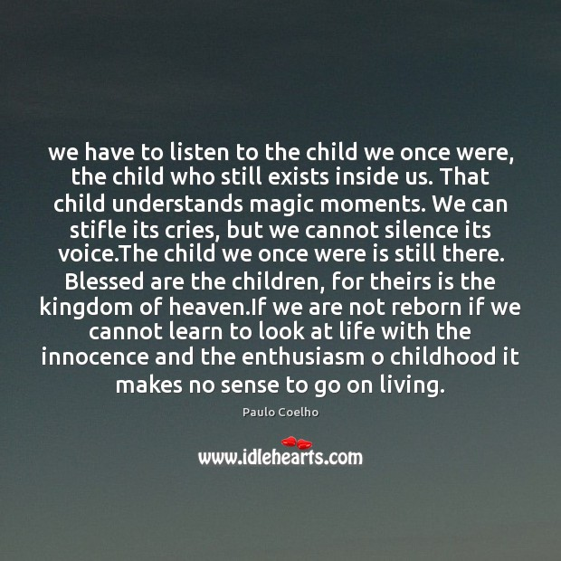 Image, We have to listen to the child we once were, the child