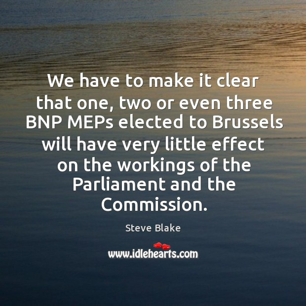 We have to make it clear that one, two or even three bnp meps elected to brussels will Image