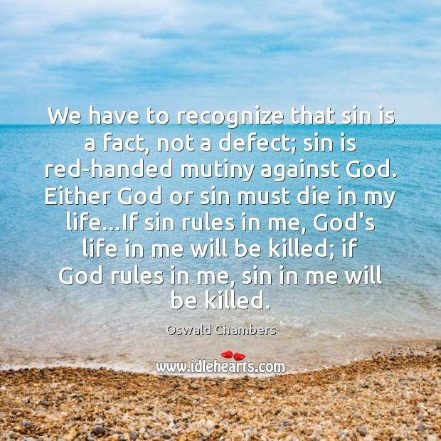 We have to recognize that sin is a fact, not a defect; Image