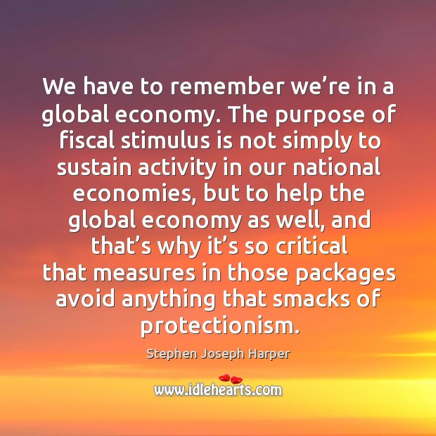 We have to remember we're in a global economy. Image