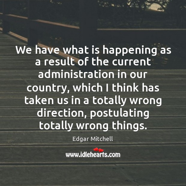 We have what is happening as a result of the current administration Image
