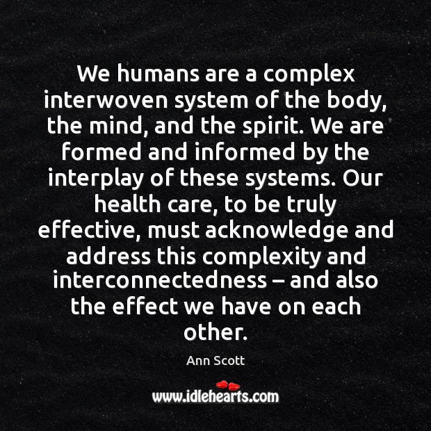 Image, We humans are a complex interwoven system of the body, the mind,