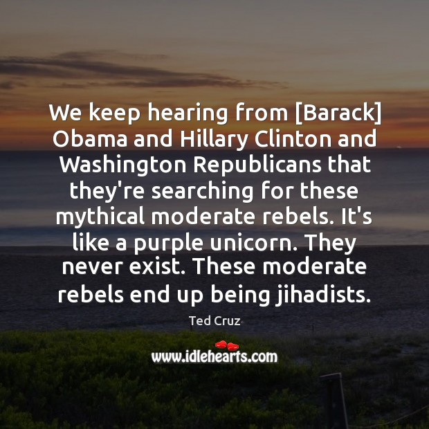 Image, We keep hearing from [Barack] Obama and Hillary Clinton and Washington Republicans