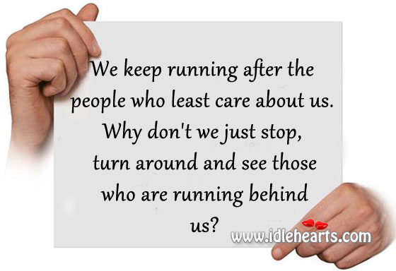 Image, Stop, turn around and see those who are running behind you.
