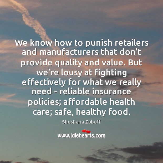 Image, We know how to punish retailers and manufacturers that don't provide quality