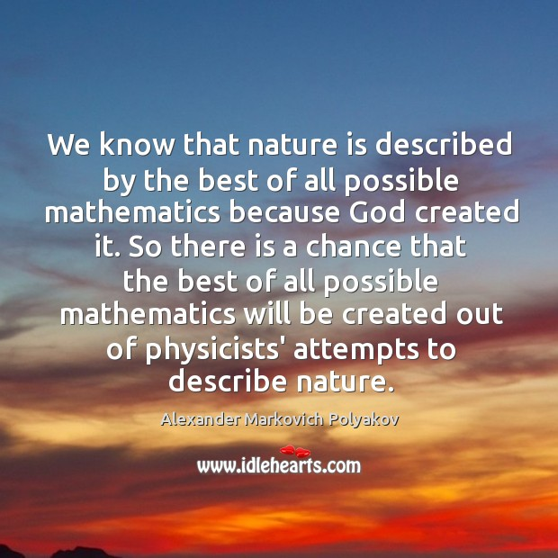 We know that nature is described by the best of all possible Image