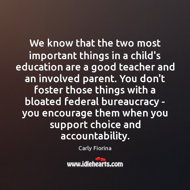 We know that the two most important things in a child's education Image
